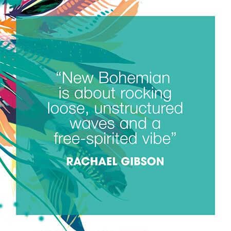 New Bohemian is about rocking loose, unstructured waves and a free-spirited vibe. Rachel Gibson
